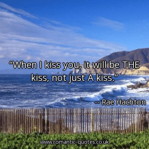 when-i-kiss-you-it-will-be-the-kiss-not-just-a-kiss_403x403_16140.jpg