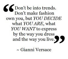quote gianni versace more quote fashion quotes fashion style quotes ...