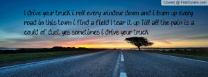 Lee Brice i drive your truck~ Profile Facebook Covers