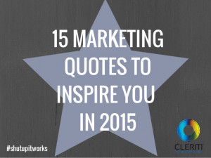 15 Marketing Quotes to Inspire You in 2015