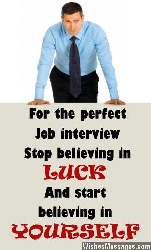 For the perfect job interview stop believing in luck and start ...