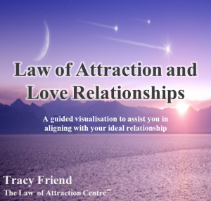 LAW OF ATTRACTION AND LOVE RELATIONSHIPS [MP3 AUDIO RECORDING], TRACY ...