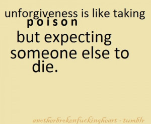 die, expect, poison, quote, text, unforgiveness, word, words