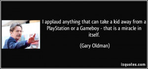 More Gary Oldman Quotes