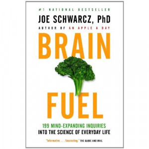 Brain Fuel -199 Mind-Expanding Inquiries Into the Science of Everyday ...