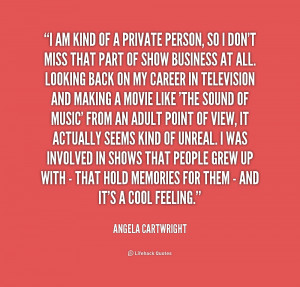 quote-Angela-Cartwright-i-am-kind-of-a-private-person-2-174144.png