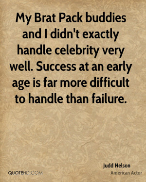 Judd Nelson Success Quotes