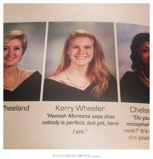 Perfect Quotes Perfection Quotes Funny Yearbook Quotes Nobody Is ...