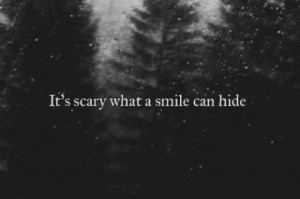 Mariaetuk Scary,smile,hide picture quotes