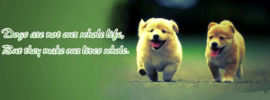 Dogs Quote Facebook Timeline Profile Cover.png