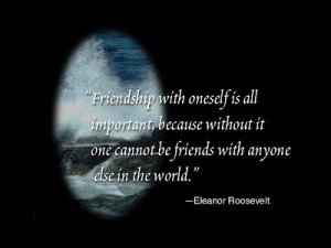 friendship quotes with oneself saturday october 6th 2012 friendship ...