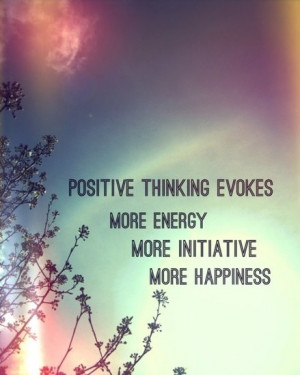 Quote of the day: Positive Energy
