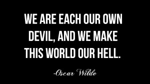 Our Own Devil motivational inspirational love life quotes sayings ...