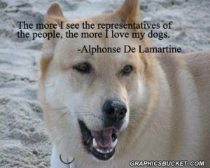 ... More I See The Representatives Of The People, The More I Love My Dogs