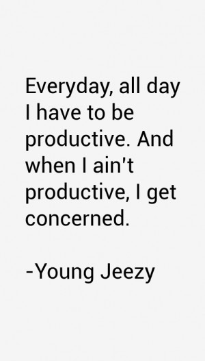 Young Jeezy Quotes & Sayings
