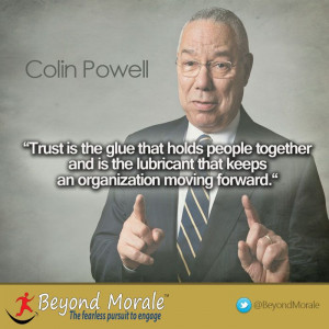 "... keeps an organization moving forward."" Colin Powell #leadership #cx"