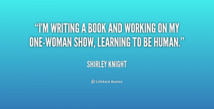 quote-Shirley-Knight-im-writing-a-book-and-working-on-191468.png