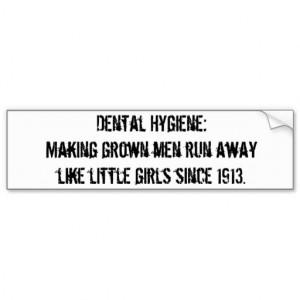 Dental Hygiene Bumper Stickers