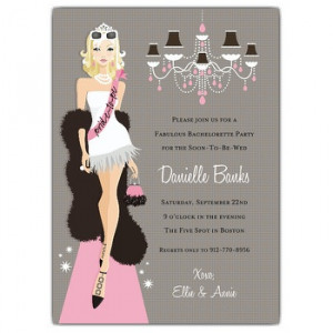 Wording suggestions for Bachelorette Invitations