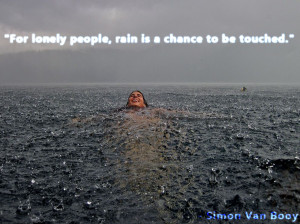 quote:For lonely people... - Simon Van Booy OC
