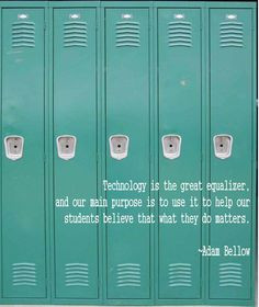 My favorite quote from ISTE13. ~ Technology is the great equalizer ...
