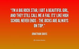 quote-Jonathan-Davis-im-a-big-rock-star-i-got-157455.png