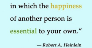 love-happiness-another-person-robert-heinlein-quotes-sayings-pictures