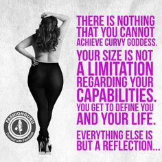 curvy #quote #plussize , your size is not a limitation curvi goddess ...