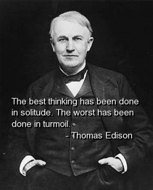 Thomas edison, quotes, sayings, best thinking, wisdom, wise quote