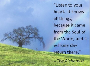 The alchemist quotes, deep, wise, sayings, heart