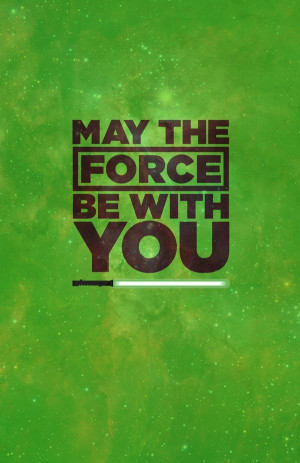 may-the-force-be-with-you-green.jpg