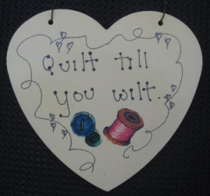 Quilter QuOtEs & SaYiNgS