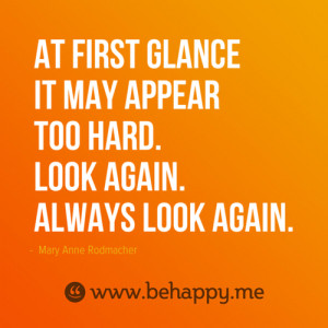 Mary Anne Rodmacher: At first glance it may appear too hard. Look ...