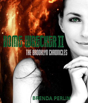 Excerpt from Home Wrecker II: The Brooklyn Chronicles written by ...