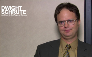 Dwight Schrute Quotes Tv show - the office (us)