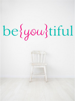 You Are Beautiful Quotes For Girls Wall quotes vinyl decal,