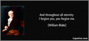 quote-and-throughout-all-eternity-i-forgive-you-you-forgive-me-william ...