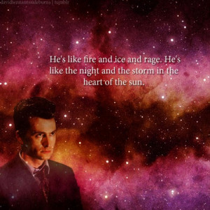Favorite quotes, sayings, fire, ice, david tennant