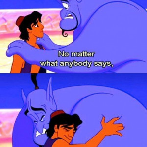 ... ll Always Be a Prince To Me Quote In Aladdin By Genie & Robin Williams
