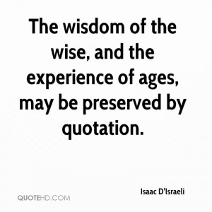 Isaac D'Israeli Wisdom Quotes