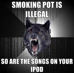 Smoking pot is illegal