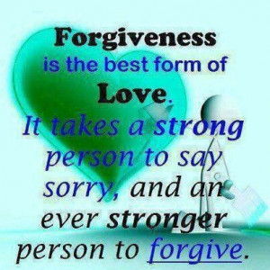 sorry for everything. Please forgive me.