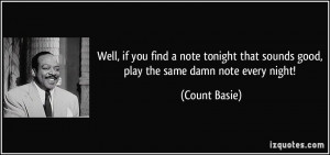 More Count Basie Quotes