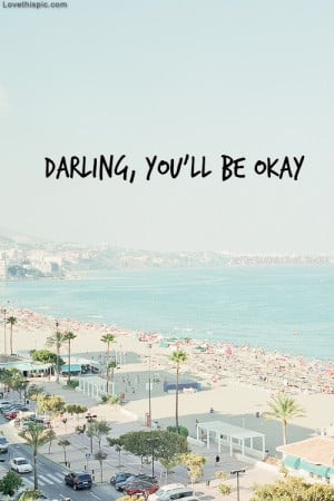 Darling Youll Be Ok