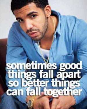 Good life quotes and sayings rapper drake graham