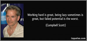 Working hard is great, being lazy sometimes is great, but failed ...
