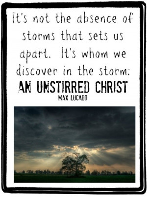 Max lucado, quotes, sayings, storm, christ