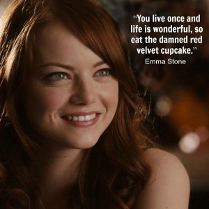 Emma stone, quotes, sayings, famous, you live once