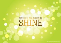 Shine your light! #shine #sparkle #quote http://thesitotacollection ...