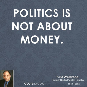 Paul Wellstone Politics Quotes